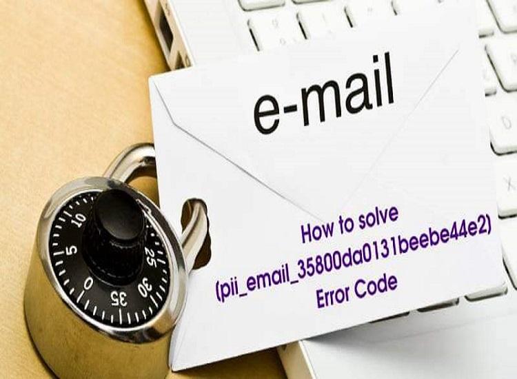 How to fix the [pii_email_027301e7af80ce24cbce] Error